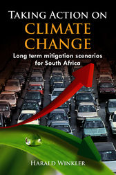 Taking Action on Climate Change by Harald Winkler