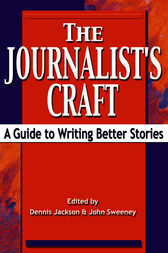 The Journalist's Craft by Dennis Jackson