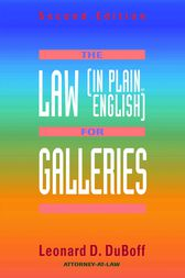 The Law (in Plain English) for Galleries by Leonard D. Duboff
