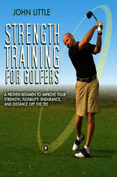 Strength Training for Golfers by John Little