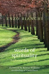 Words of Spirituality by Enzo Bianchi