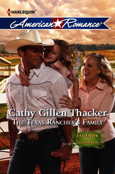 The Texas Rancher's Family by Cathy Gillen Thacker
