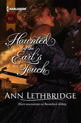 Haunted by the Earl's Touch by Ann Lethbridge