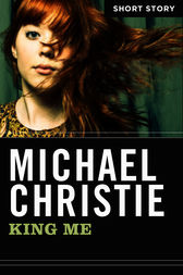 King Me by Michael Christie
