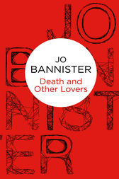Death and Other Lovers by Jo Bannister