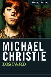 Discard by Michael Christie