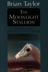 The Moonlight Stallion by Brian Taylor