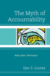 The Myth of Accountability by Eric S. Glover
