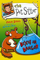 The Pet Sitter: Dixie in Danger by Julie Sykes