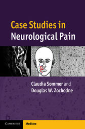 Case Studies in Neurological Pain by Claudia Sommer