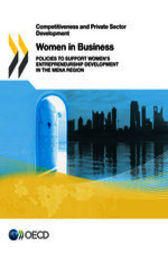 Competitiveness and Private Sector Development: Women in Business by OECD Publishing