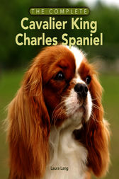 The Complete Cavalier King Charles Spaniel