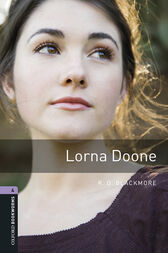 Lorna Doone Level 4 Oxford Bookworms Library by R. D. Blackmore