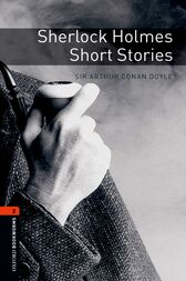 Sherlock Holmes Short Stories Level 2 Oxford Bookworms Library by Arthur Conan Doyle