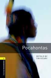 Pocahontas Level 1 Oxford Bookworms Library by Tim Vicary