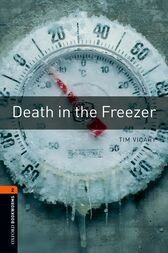 Death in the Freezer Level 2 Oxford Bookworms Library by Tim Vicary