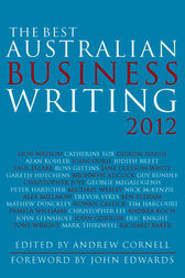 The Best Australian Business Writing 2012 by Andrew Cornell