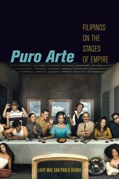 Puro Arte: Filipinos on the Stages of Empire