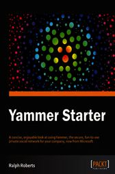 Yammer Starter Guide by Ralph Roberts