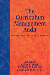 The Curriculum Management Audit by Larry E. Frase