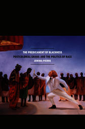 The Predicament of Blackness by Jemima Pierre