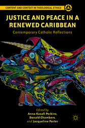 Justice and Peace in a Renewed Caribbean by Anna Kasafi Perkins