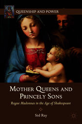 Mother Queens and Princely Sons by Sid Ray
