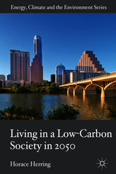 Living in a Low-Carbon Society in 2050 by Horace Herring