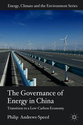 The Governance of Energy in China by Philip Andrews-Speed