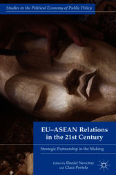 EU-ASEAN Relations in the 21st Century by Daniel Novotny