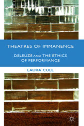 Theatres of Immanence by Laura Cull