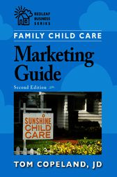 Family Child Care Marketing Guide, Second Edition by Tom Copeland