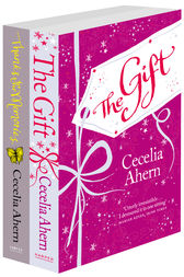 Cecelia Ahern 2-Book Gift Collection: The Gift, Thanks for the Memories by Cecelia Ahern