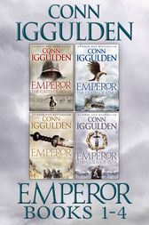 The Emperor Series Books 1-4 by Conn Iggulden