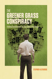 The Greener Grass Conspiracy by Stephen Altrogge