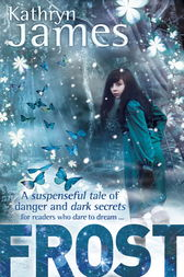 Frost by Kathryn James