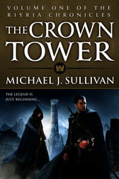 The Crown Tower by Michael J Sullivan