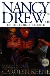 On the Trail of Trouble by Carolyn Keene