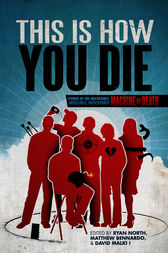 This Is How You Die by Matthew Bennardo