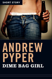 Dime Bag Girl by Andrew Pyper