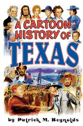 Cartoon History of Texas by Evault Boswell