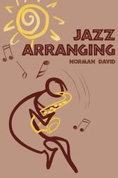 Jazz Arranging by Norman David