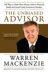 The Unbiased Advisor by Warren Mackenzie