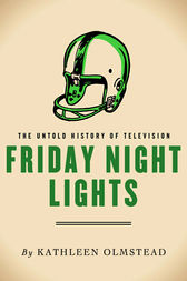 Friday Night Lights by Kathleen Olmstead