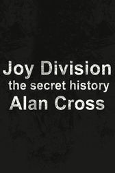 Joy Division by Alan Cross