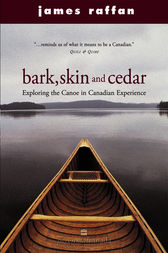 Bark, Skin And Cedar by James Raffan