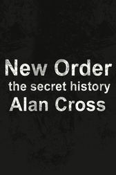 New Order by Alan Cross