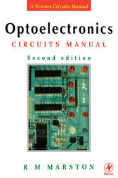 Optoelectronics Circuits Manual by R M MARSTON