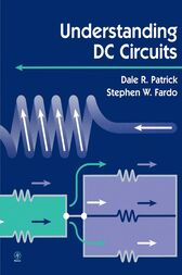 Understanding DC Circuits by Dale Patrick