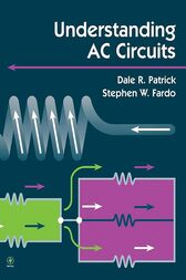 Understanding AC Circuits by Dale Patrick